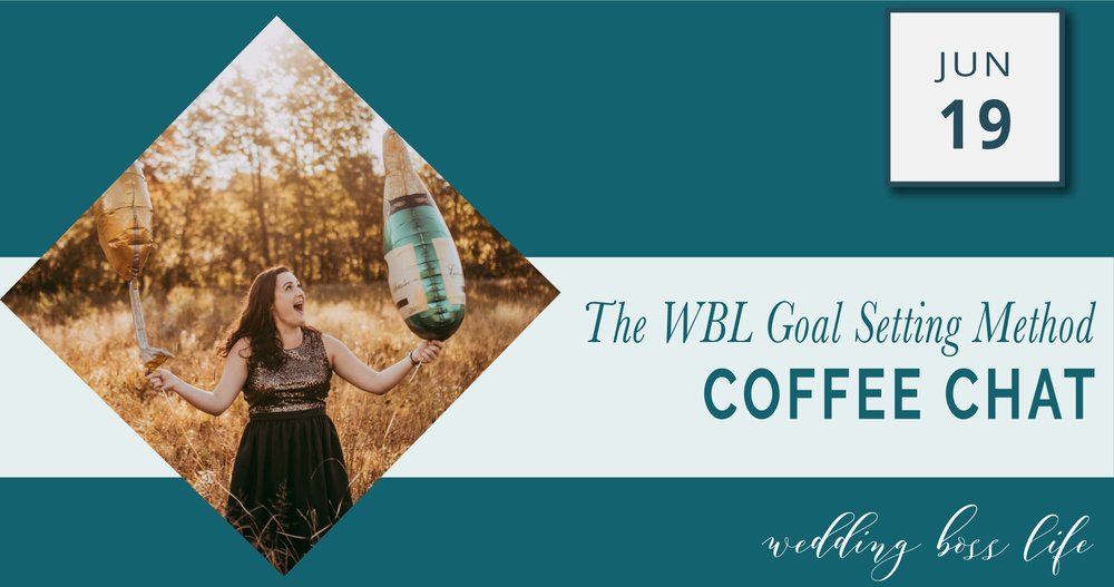 THE WBL GOAL SETTING METHOD