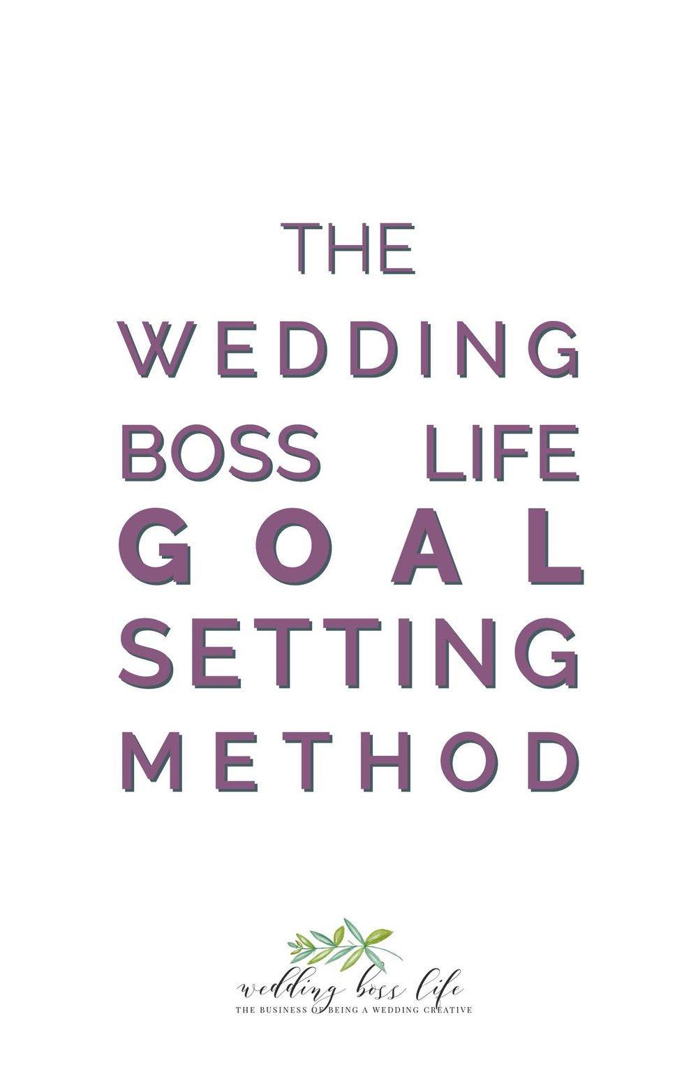 The Wedding Boss Life Goal Setting Method