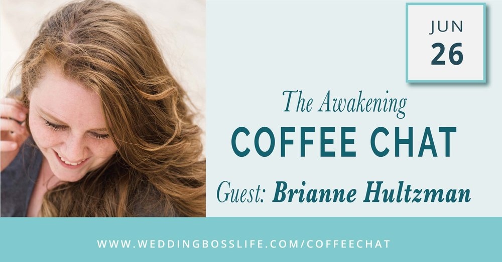 The Awakening with Brianne Hultzman