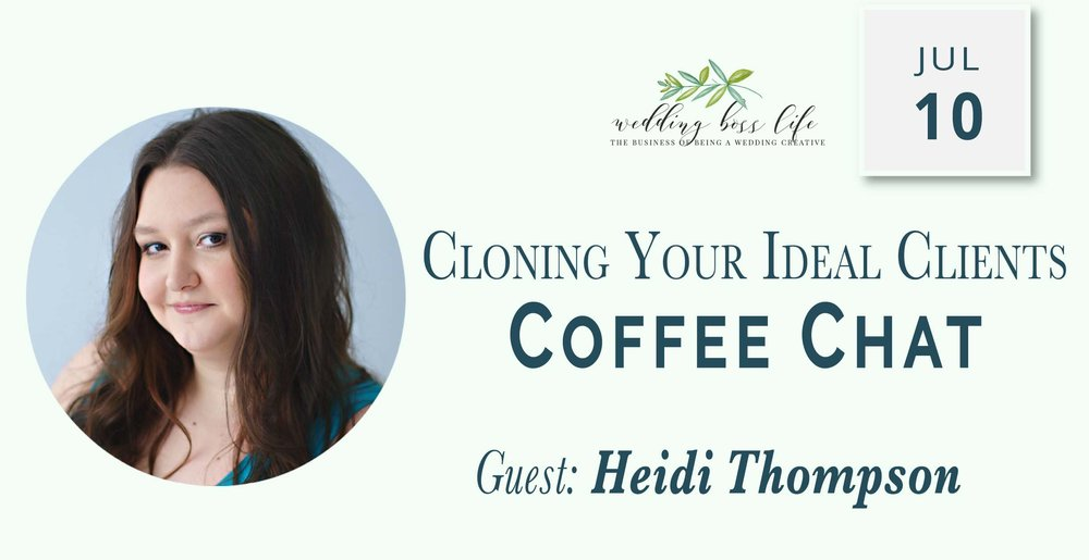 Cloning Your Ideal Client with Heidi Thompson
