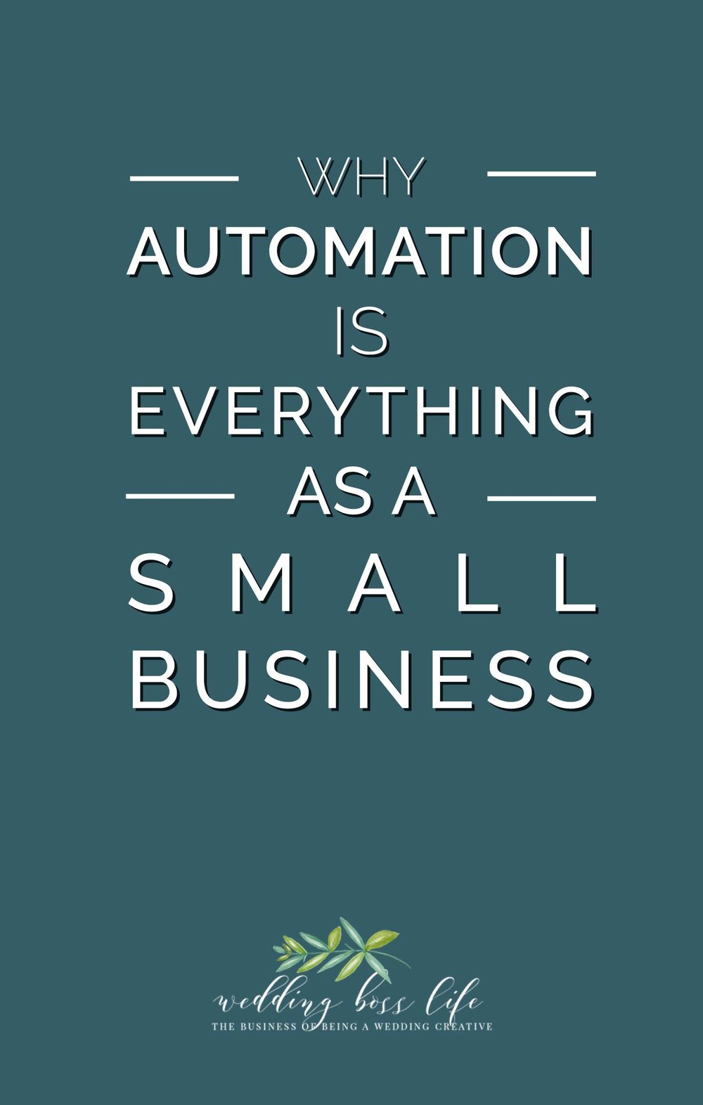 Automation is Everything as a small business owner