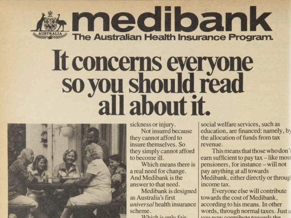 Healthcare & Social Security - The introduction of a universal healthcare system – Medibank was one of the reforms that defined the government of Gough Whitlam and its underlying philosophy.