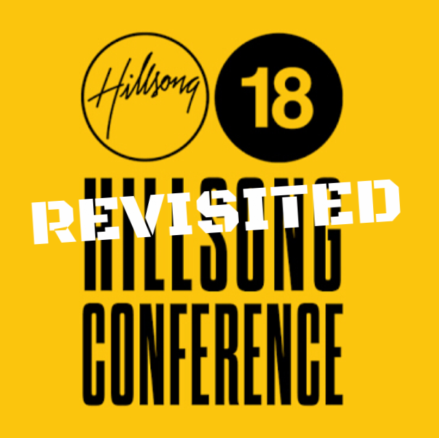 Hillsong Revisited
