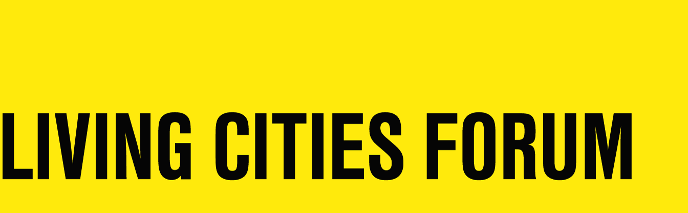Living Cities Forum