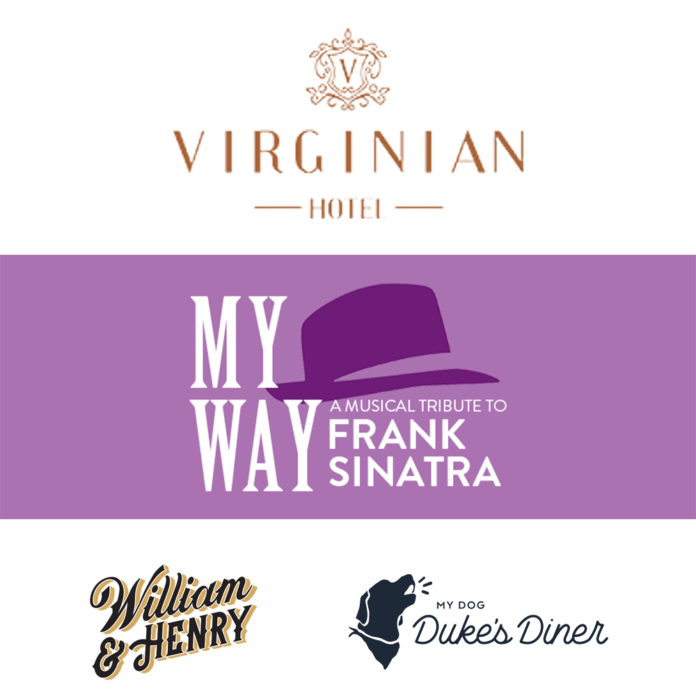 """My Way"" Night on the Town - Start your evening with dinner for two at the William & Henry Steakhouse. Then walk one block to the Academy for a performance of ""My Way."" End your evening with cocktails with the cast and a one night stay at the Virginian Hotel followed by breakfast at My Dog Duke's Diner."