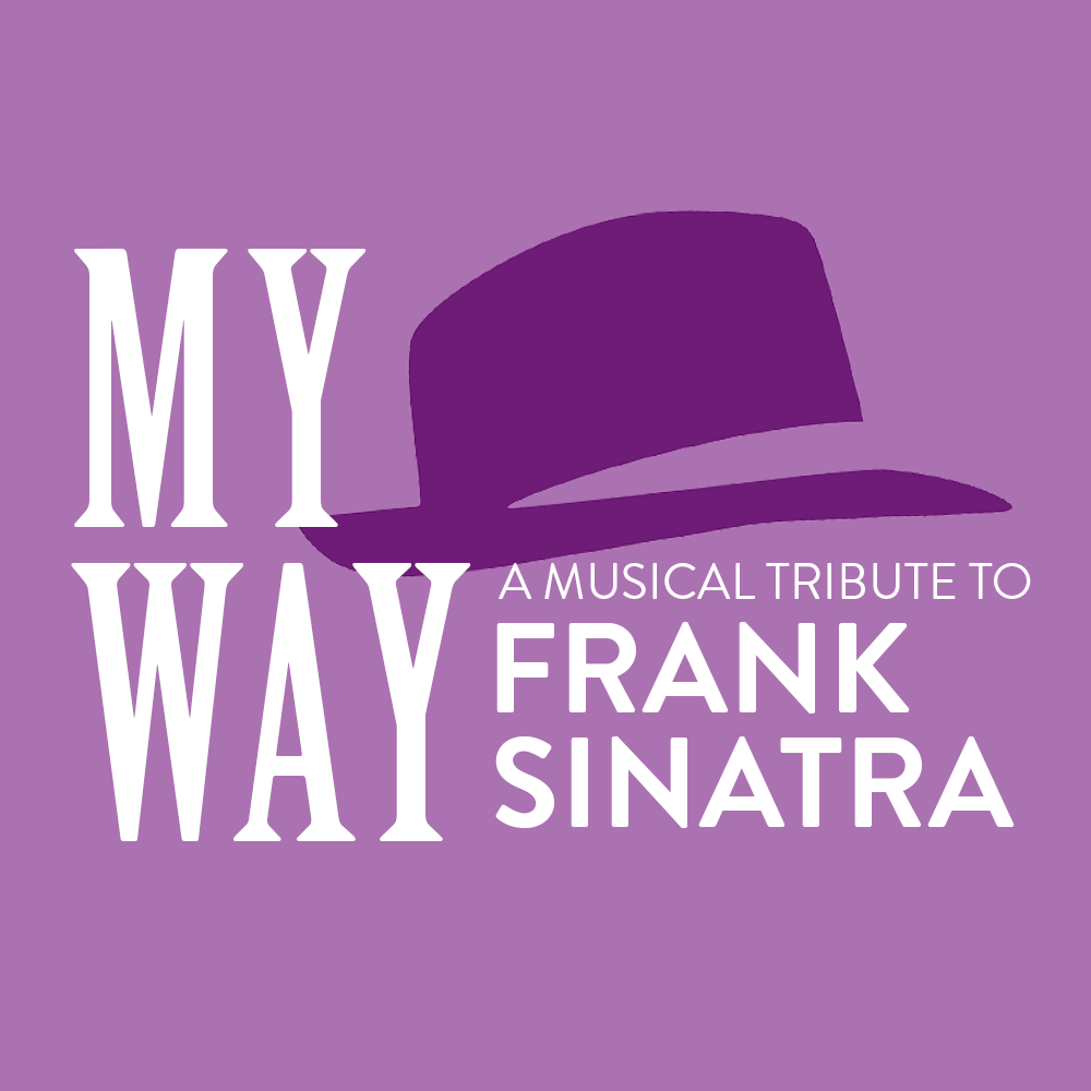 "My Way - Private Concert - The Endstation cast of ""My Way - A Musical Tribute to Frank Sinatra"" will come to you providing the best of ""Ol' Blue Eyes"" to your home or venue of choice! (Must be scheduled on a non show day between July 1-28)"