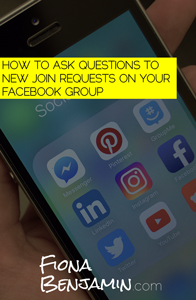 HOW TO ASK QUESTIONS TO NEW JOIN REQUESTS ON YOUR FACEBOOK GROUP (STEP-BY-STEP GUIDE) - FIONA BENJAMIN BLOG