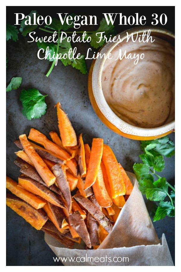 Sweet potato fries with home made chipotle lime mayo is a favorite of mine. With only a few ingredients needed, you can whip this up in no time! #sweetpotatofries, #chipoltlelimemayo, #sides, #lunch, #dinner, #fries #paleo, #whole30, #vegan, #grainfree, #glutenfree, #dairyfree