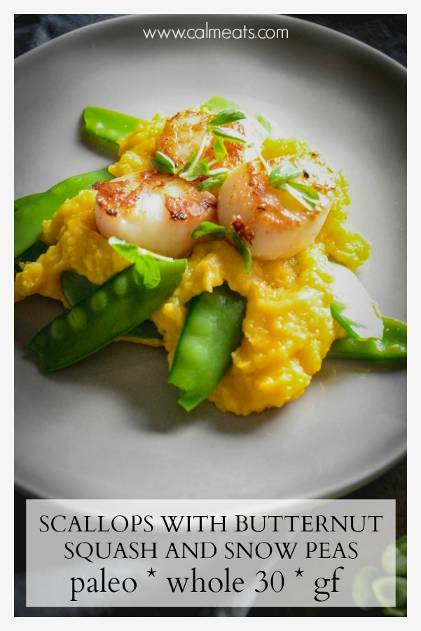 Scallops with butternut squash and snow peas is a delicious and quick to do dinner you can whip up for any occasion or on any weeknight. It's paleo as well as whole 30. #paleodinner, #scallops, #butternutsquash, #calmeats, #whole30dinner, #whole30entree, #glutenfreedinner, #dairyfree