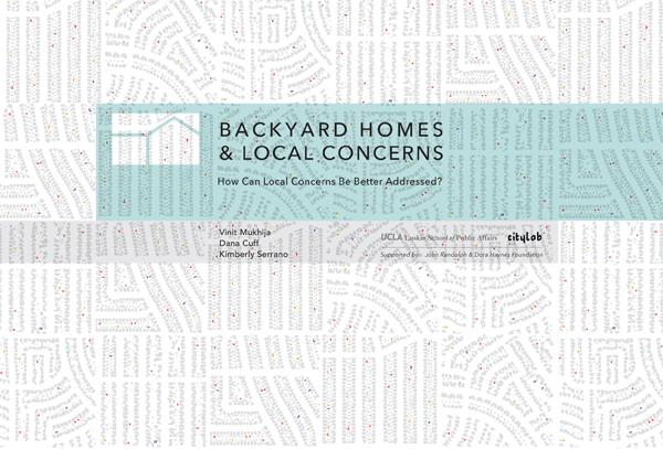 Report: Backyard Homes & Local Concerns  Mukhija, Cuff, Serrano