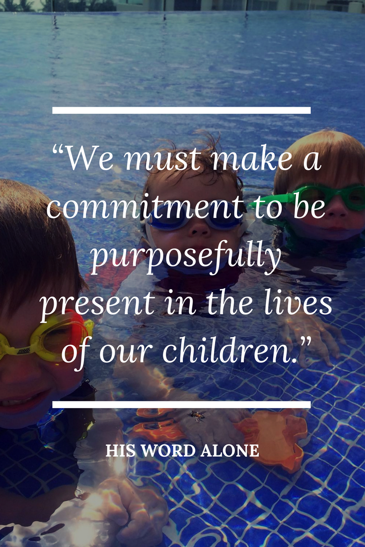 Learning to be purposefully present in the lives of our children.