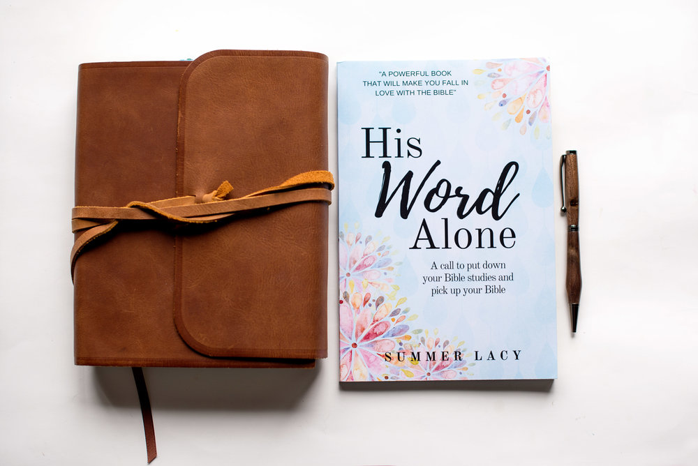 Looking for a way to put the Bible back in your Bible study?  - The second edition of my book, His Word Alone; A call to put down your Bible studies and pick up your Bible is now available.  Order your copy today!  CLICK HERE!
