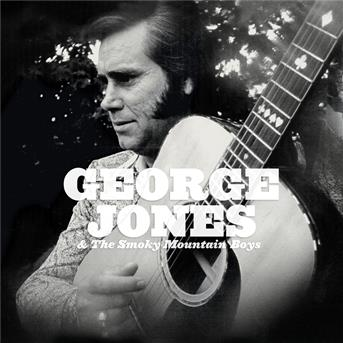 George Jones & Roy Acuff   George Jones & The Smokey Mountain Boys   M
