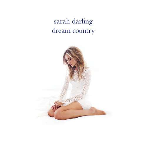 Sarah Darling   Dream Country  M  Listen on Spotify