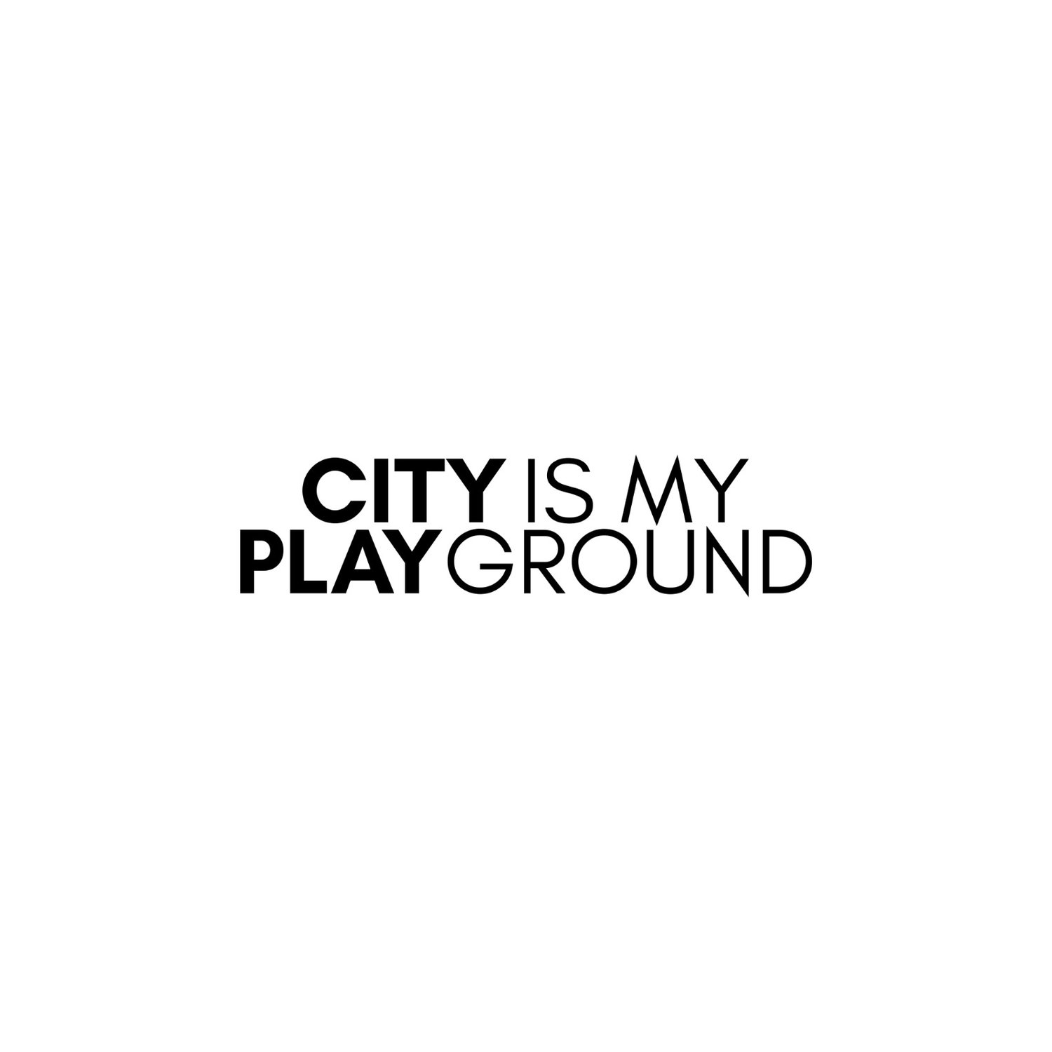 City Is My Playground