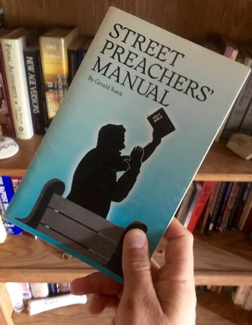 Street Preacher's Manual by Gerald Sutek