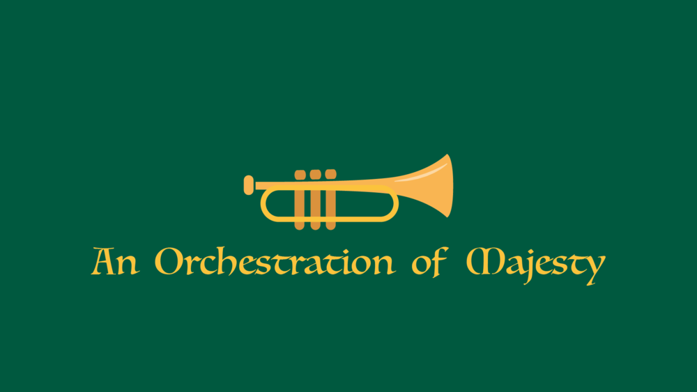 An Orchestration of Majesty.png