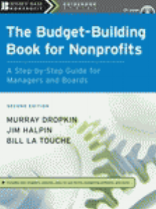 Budget –Building Book for Nonprofits  - By Murray Dropkin, Bill LaTouches