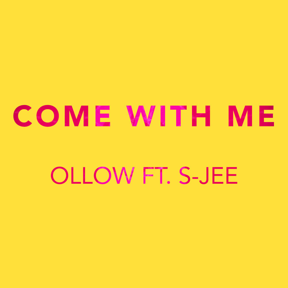 COME WITH ME v2.jpg