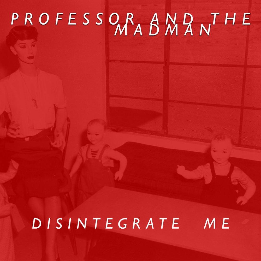 02/23/18 - 'Disintegrate Me' LP