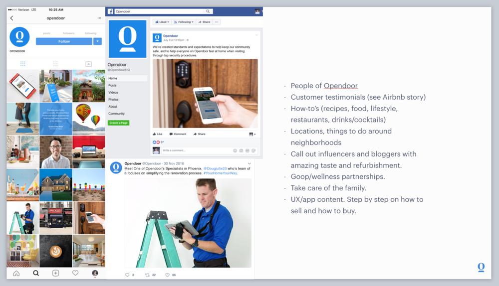 I designed a social campaign keynote for Opendoor. Presented to the CEO and other members of the team for execution.