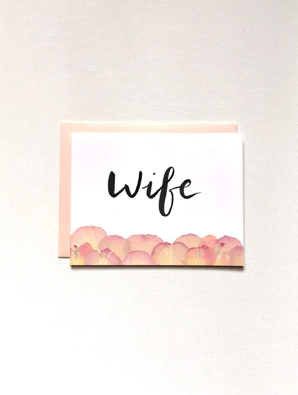 Wife Blush Rose Petal Card By Raleigh Calligraphy