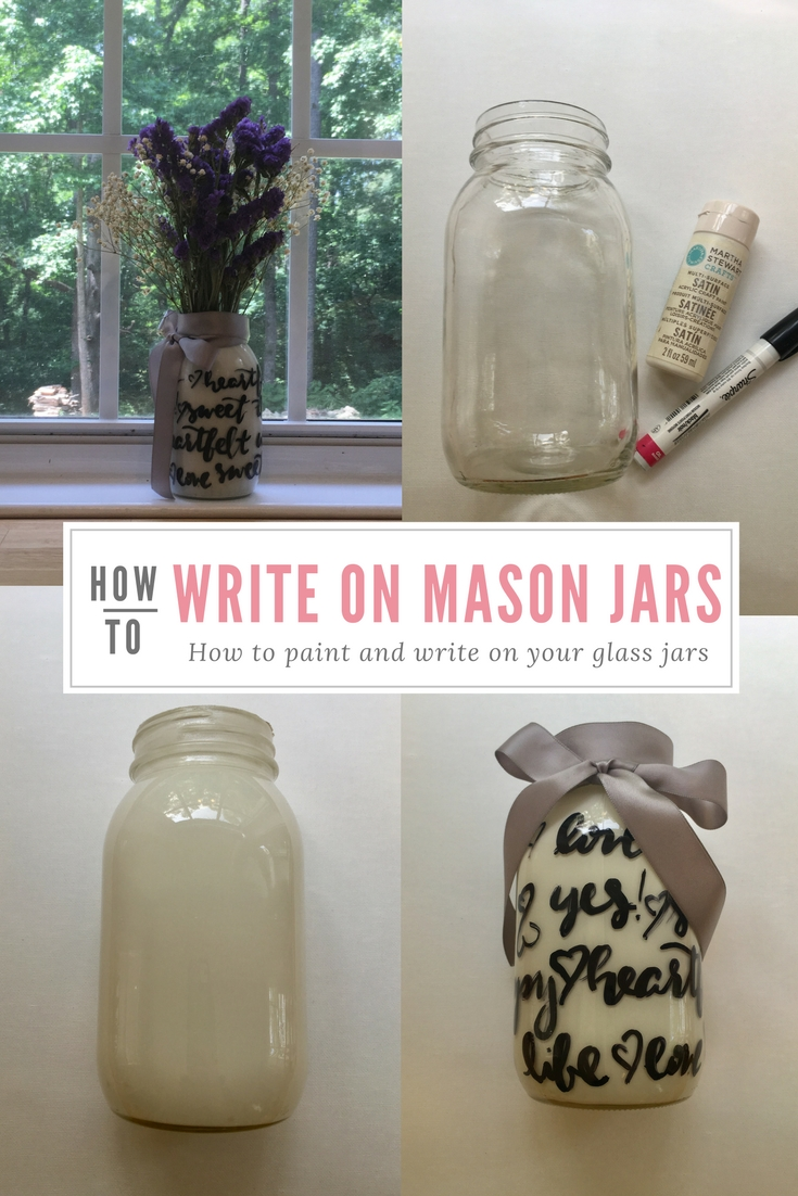 Write on Mason Jars bu Raleigh Calligraphy