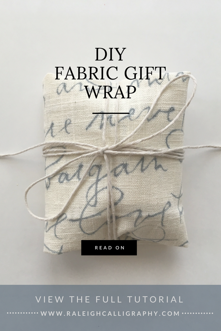 DIY Fabric Gift Wrap by Raleigh Calligraphy