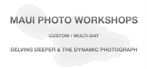 MAUI-PHOTO-WORKSHOPS_DEEPER-HEADER.jpg