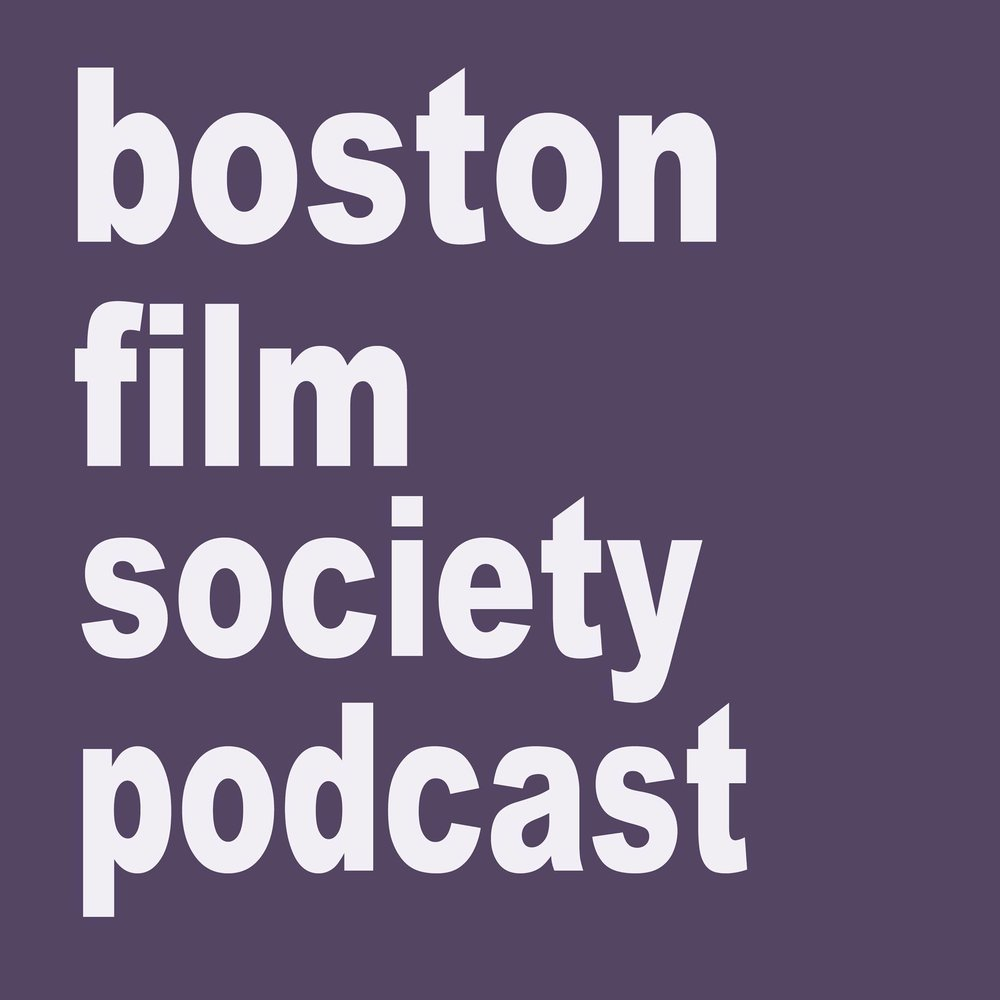 Boston Film Society Podcast