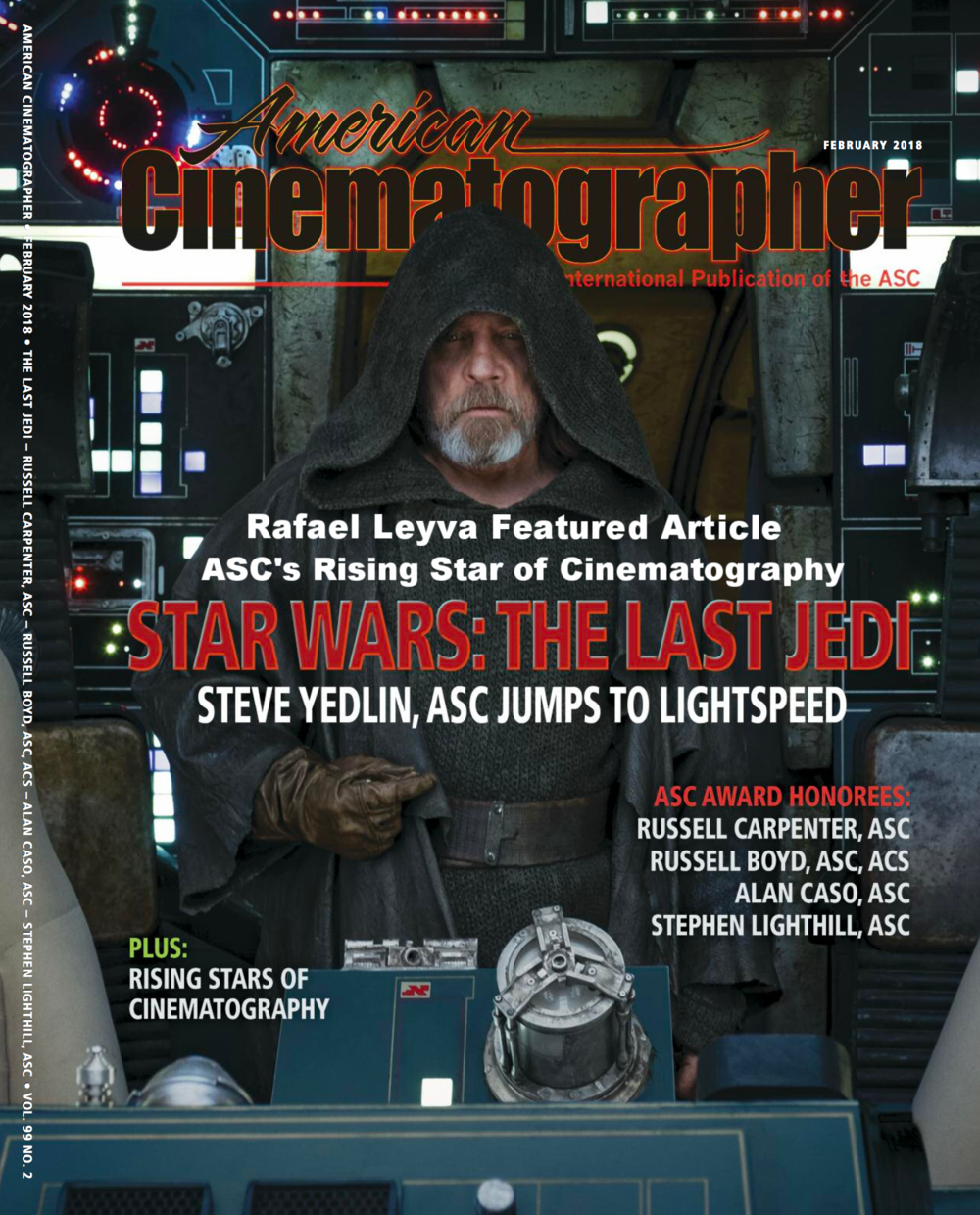 FEBRUARY ISSUE 2018 - ASC'S RISING STARS OF CINEMATOGRAPHY - RAFAEL LEYVA