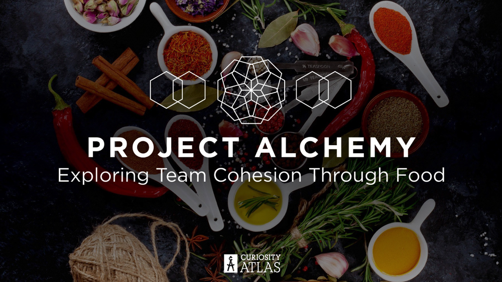 Project Alchemy - What can flavor teach us about team cohesion?