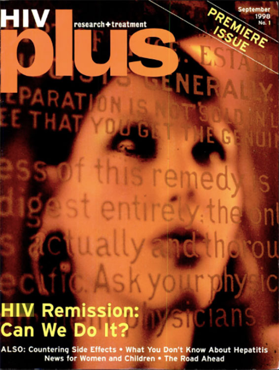 The Premiere issue cover of HIV Plus Magazine, September 1998.