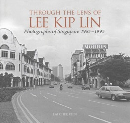 Through the Lens of Lee Kip Lin (Image © Chee Kien Lai)