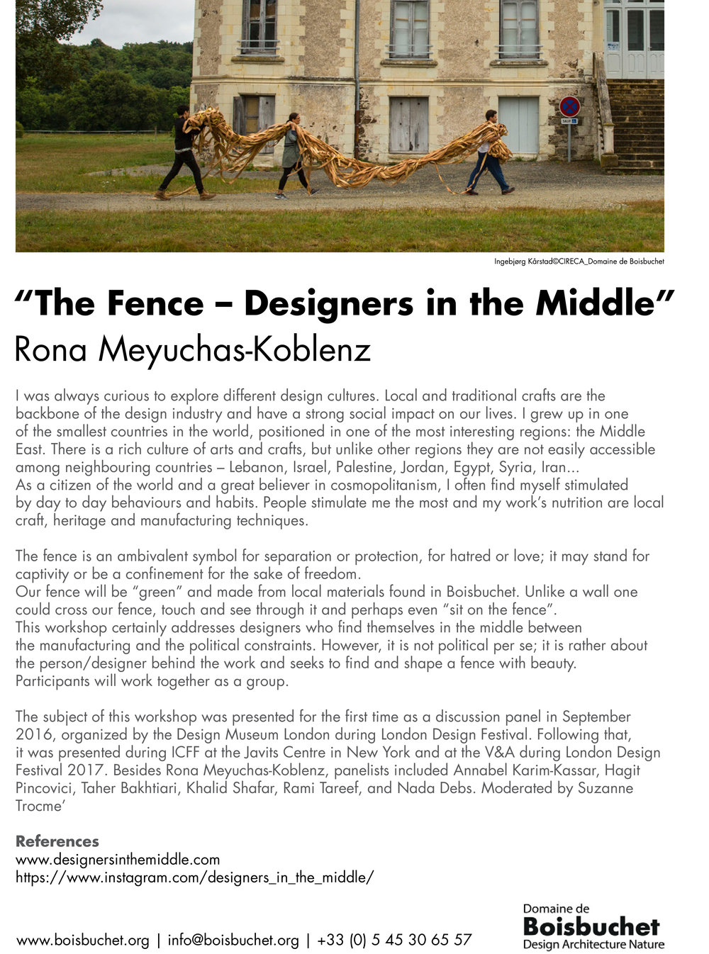 Boisbuchet2018_Rona Meyuchas-Koblenz _The fence-Designers in the middle01-1.jpg