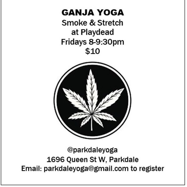 Beginning this evening.  Please PM or email me if you're interested. @playdead_cult  #ganjayoga #yoganja #parkdaleyoga #parkdaleyoganja #torontoyoga #parkdalelife #parkdale