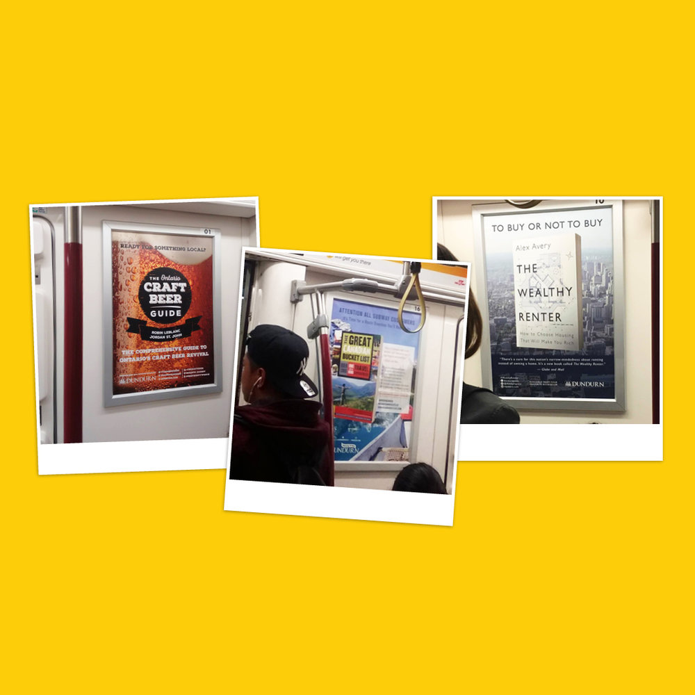 Advertisements designed by Sarah Beaudin on display on the TTC (Toronto subway).
