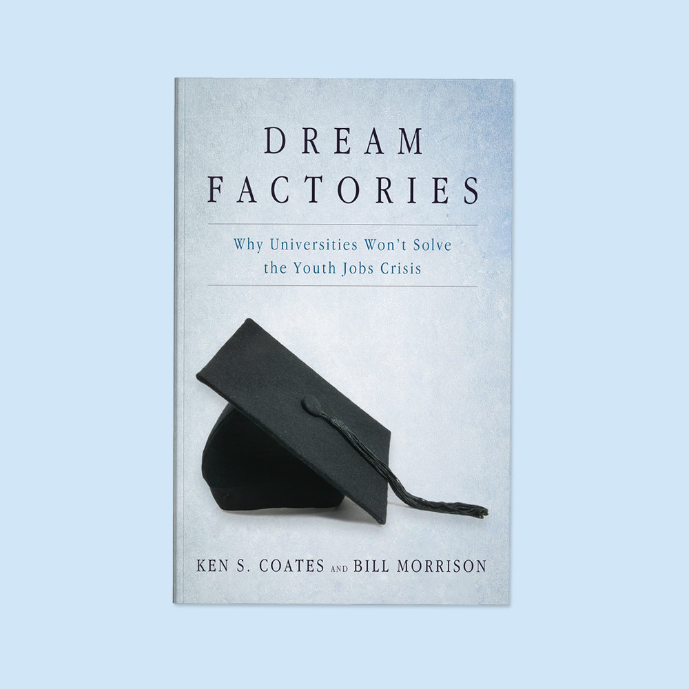 Dream Factories  by Ken S. Coates and Bill Morrison Cover design by Sarah Beaudin. Publisher: Dundurn Press | Genre: Non-fiction, education  Cover features graduation cap with tassel on a light blue background.