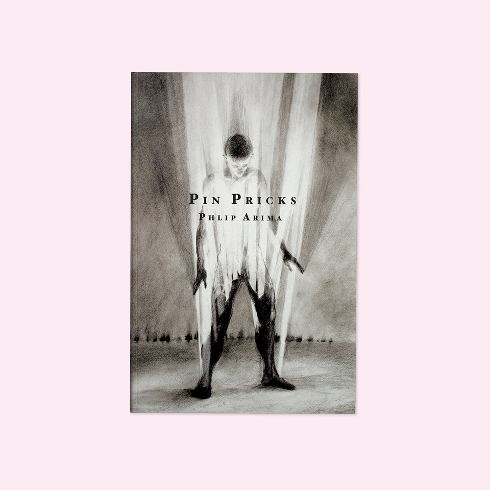 Pin Pricks  by Phlip Arima Cover design by Sarah Beaudin. Publisher: Quattro Books  Genre: Poetry  Cover features charcoal drawing of a person standing in piercing light.