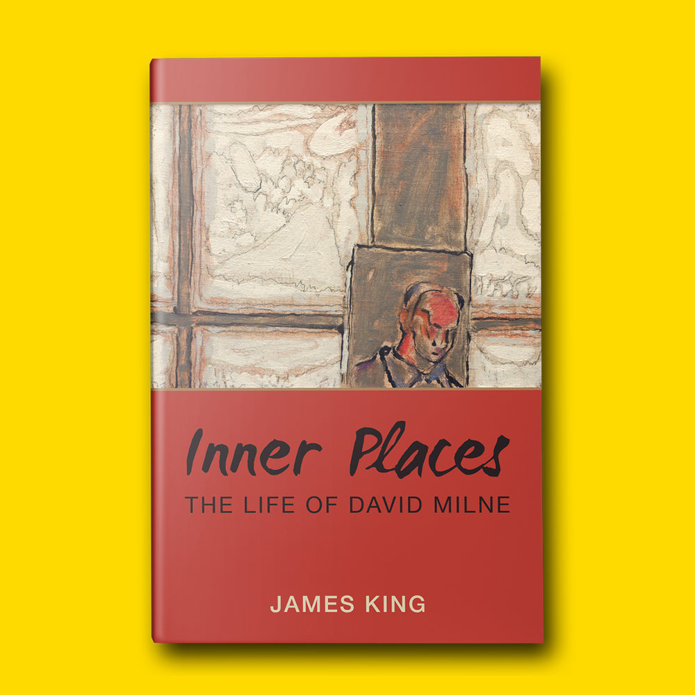 Inner Places  by James King Cover design by Sarah Beaudin. Publisher: Dundurn Press | Genre: Non-fiction  Cover features a self portrait of David Milne, and a painted title on a red background.