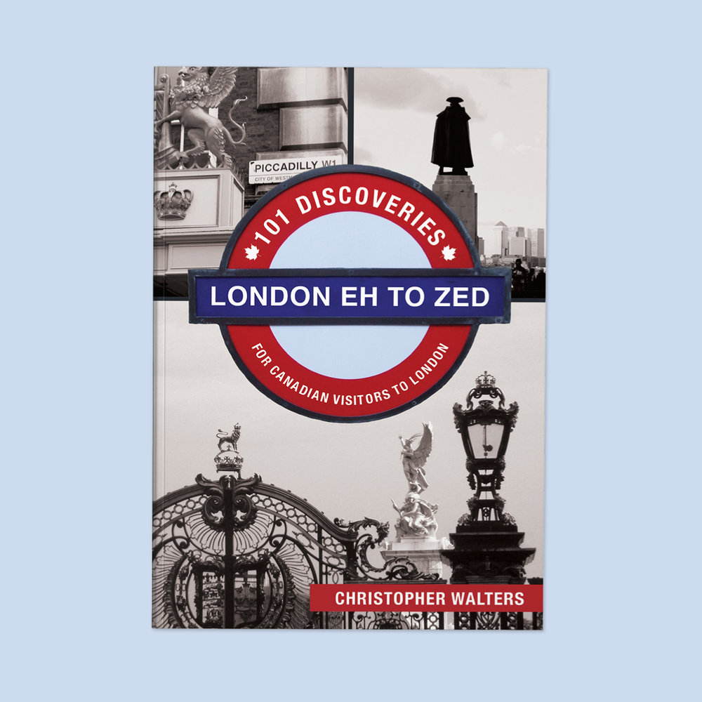"London Eh to Zed  by Christopher Walters Cover design by Sarah Beaudin. Publisher: Dundurn Press | Genre: Non-fiction, travel  Cover features the title and subtitle (""101 Discoveries for Canadian Visitors to London"") on a London Underground sign, and three featured monuments in black and white."