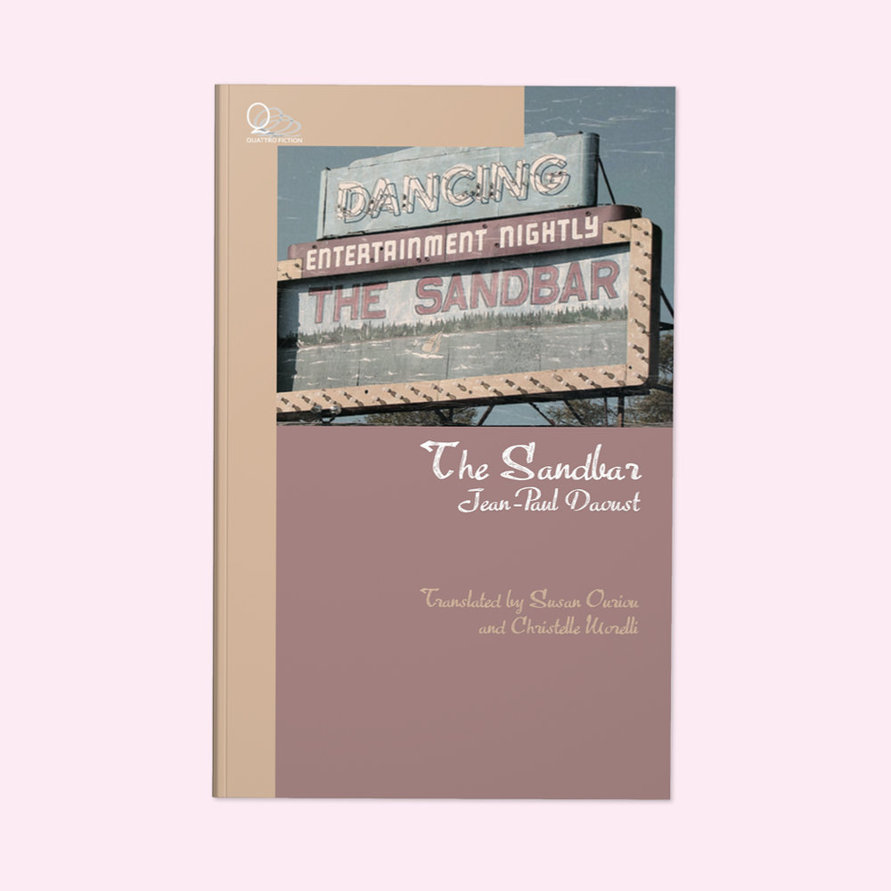 "The Sandbar  by Jean-Paul Daoust Cover design by Sarah Beaudin. Publisher: Dundurn Press | Genre: Fiction, novella  Cover features an old sign for the restaurant call The Sandbar. Above the name, it reads ""Dancing,"" and ""Entertainment Nightly."""