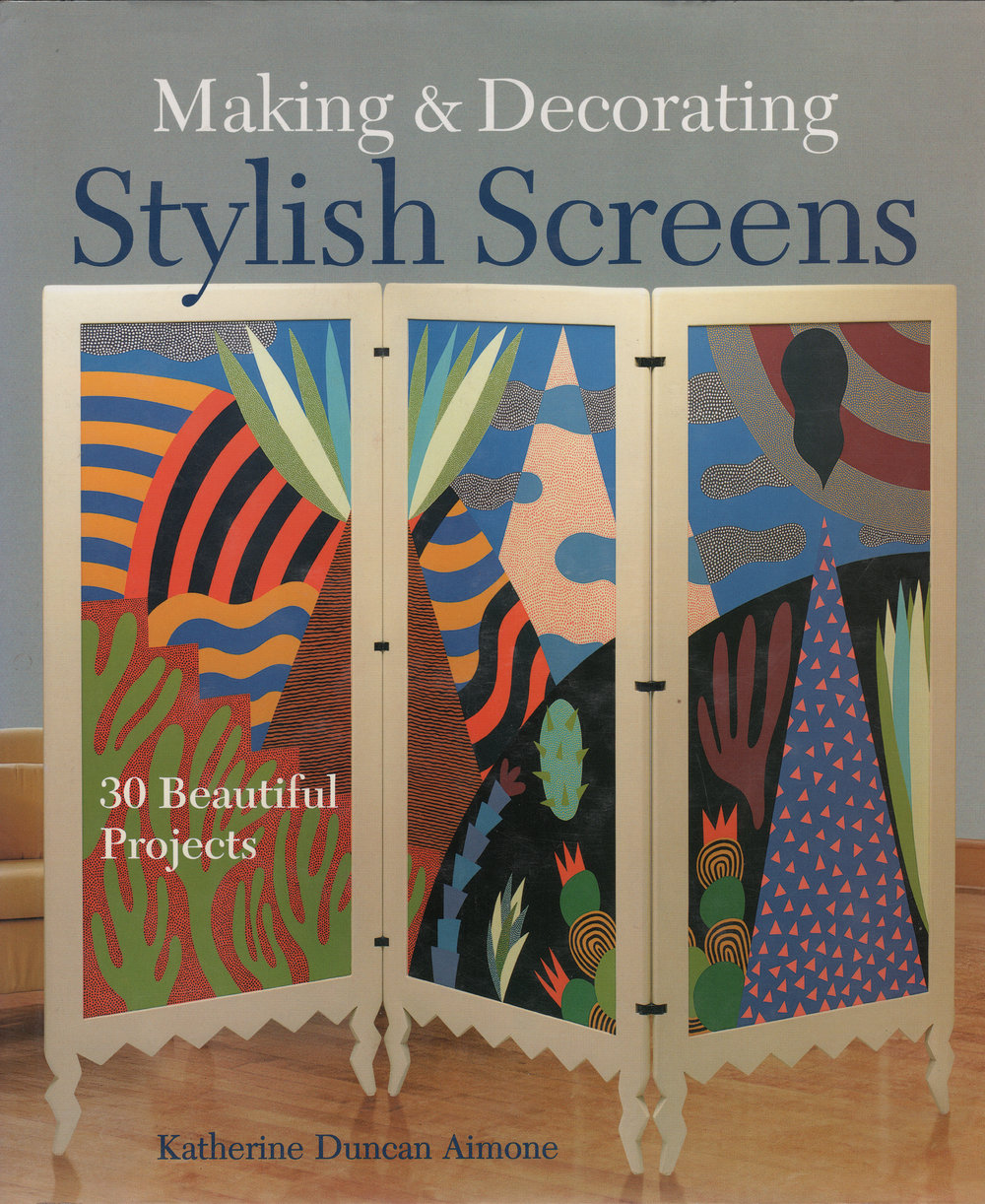 Making & Decorating Stylish Screens