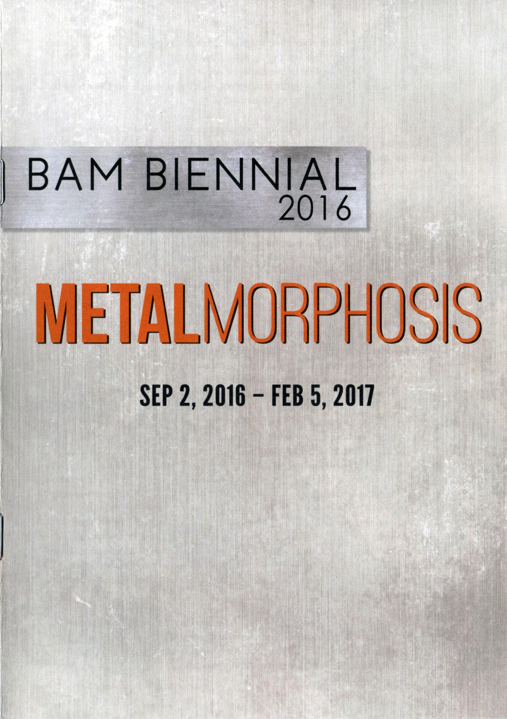 BAM Biennial 2016: MetalMorphosis