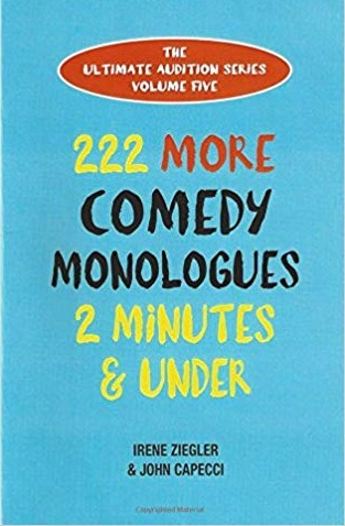 222 More Comedy Monologues 2 Minutes & Under