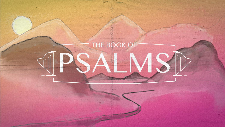 Psalms — Sermons — Parkview Christian Church