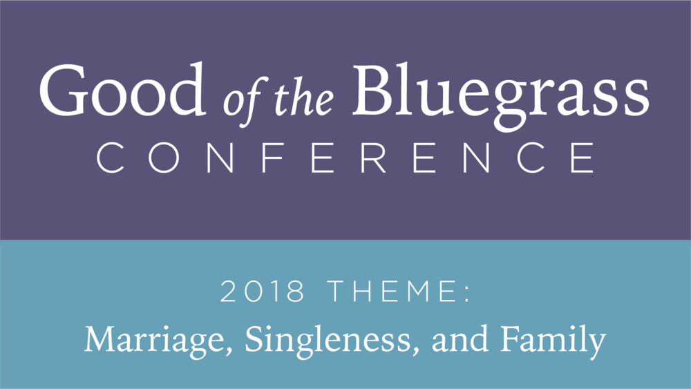 Good of the Bluegrass Conference - Register today for our annual conference. Learn more