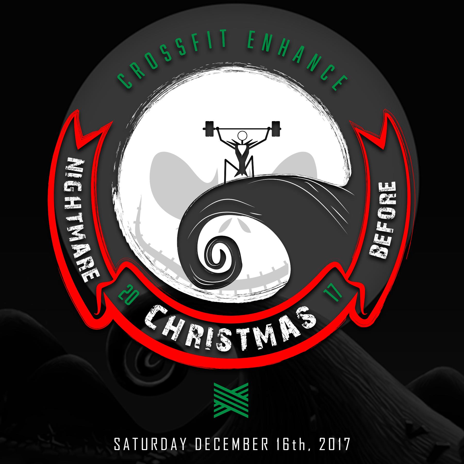 CFE\'S NIGHTMARE BEFORE CHRISTMAS — Crossfit Enhance