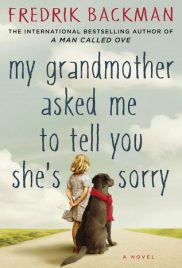 This Month's Title: My Grandmother Asked Me to Tell You She's Sorry by Frederick Backmann