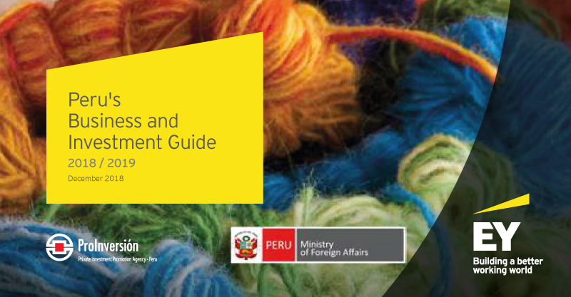 E&Y: PERU BUSINESS AND INVESTMENT GUIDE 2018 / 2019
